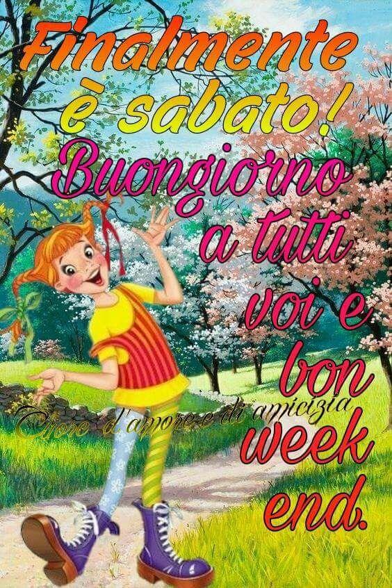 Buongiorno Sabato Weekend Buongiorno Sabato Buongiorno E