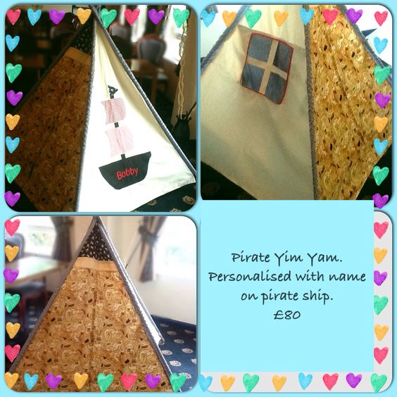 Pirate Yim Yam teepee from Betty's Buttons of Ventnor. Find me on Facebook or www.bettys-buttons.co.uk