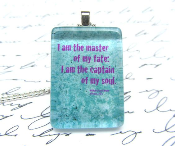 "Invictus necklace, William Ernest Henley, ""I am the master of my fate: I am the captain of my soul"" $10 on Etsy"