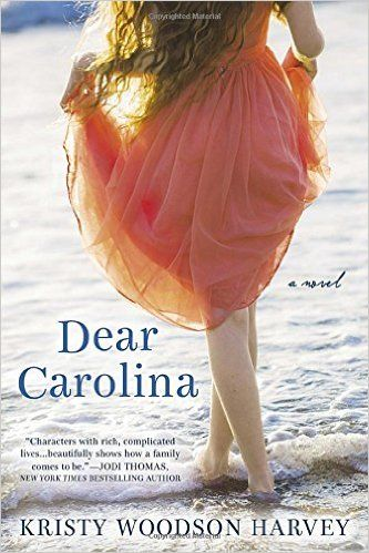 Dear Carolina: Kristy Woodson Harvey: 9780425279984: Amazon.com: Books: