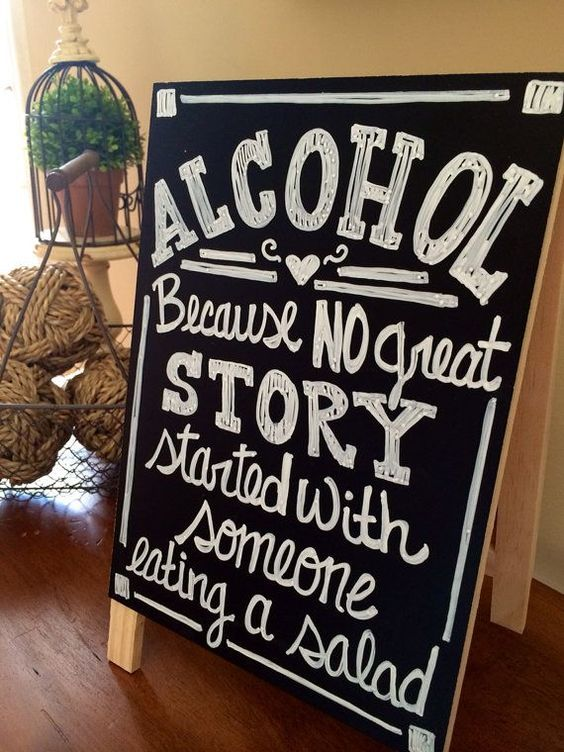Wedding chalkboard sign - Alcohol Because no Great Story Started With Someone Eating A Salad - rustic wedding sign - on Etsy | thebeautyspotqld.com.au