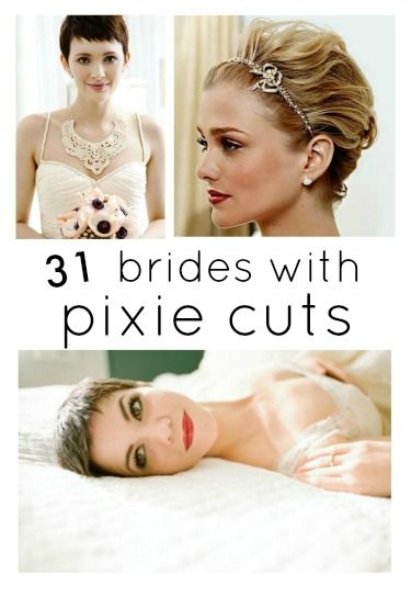A BEAUTIFUL LITTLE LIFE: Perfect PIXIE Haircuts Part 4: 31 Brides with Pixie Cuts @Alison Seifert