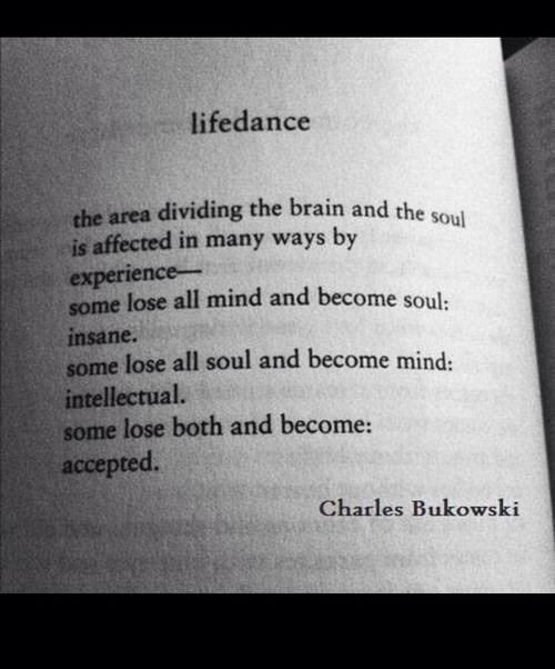 Poemas De Charles Bukowski Sobre El Amor Pin De Cinty Robalino En Things Neruda Frases Frases Poesia