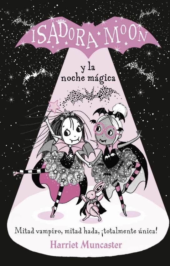 Isadora Moon Y La Noche Magica Noche Magica Noche Vampiro