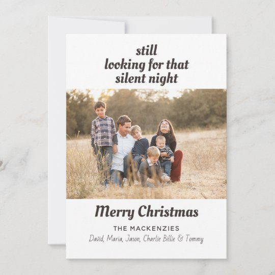 Fun Looking For Silent Night Family Photo Holiday Card Zazzle Com In 2020 Family Holiday Photo Cards Holiday Photo Cards Family Christmas Card Photos