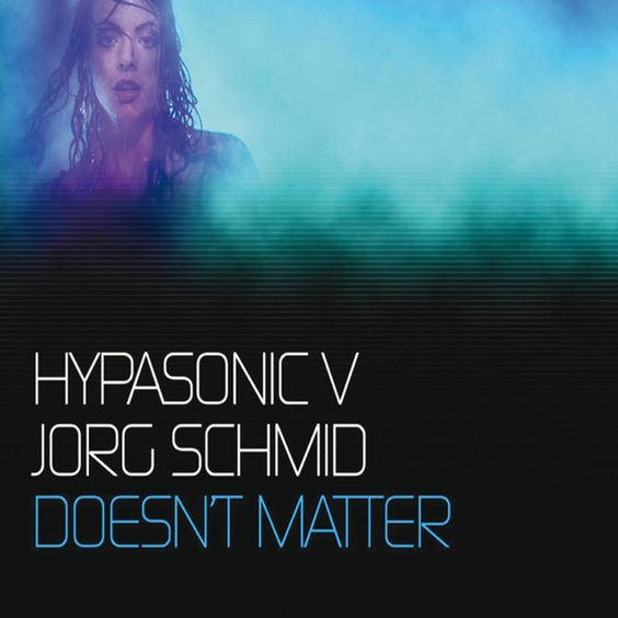 Hypasonic, Jorg Schmid – Doesn't Matter (single cover art)