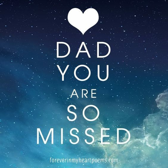 Dad You Are So Missed Dad Fathers Day Dad Quotes Fathers Day Image Fathers Day Picture Quotes Miss You Dad Quotes My Dad Quotes Miss You Dad