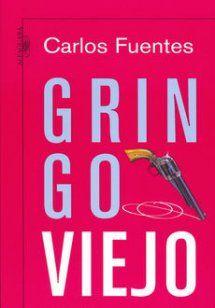 """""""Gringo viejo"""" Carlos Fuentes (2007)."""