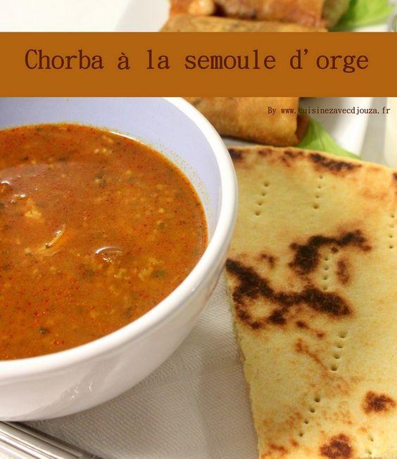 Chorba soupe algerienne semoule d 39 orge cuisine - Cuisine algerienne facebook ...