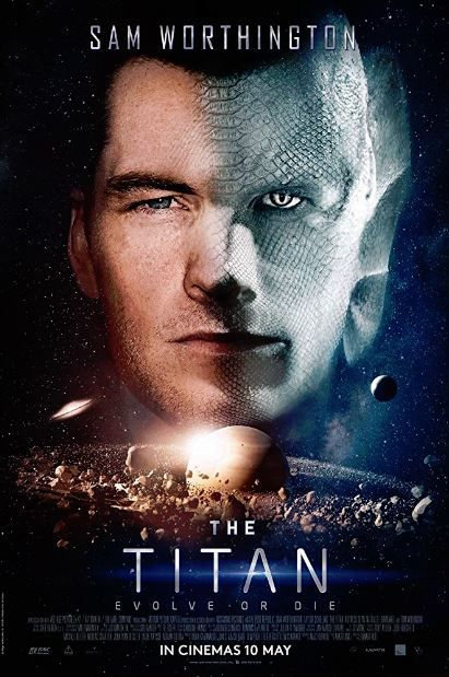 فيلم The Titan 2018 مترجم مشاهدة و تحميل Film Online Gratis Film Online E Film Completi Gratis