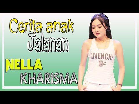Nella Kharisma Cerita Anak Jalanan Official Youtube Lagu
