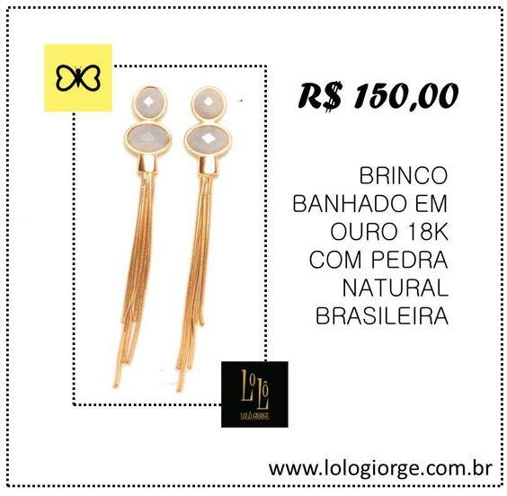 #lologiorge #ouro18k #brinco #pedrapreciosa #pedrabrasileira