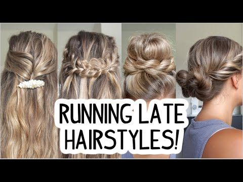 Running Late Hairstyles Quick Easy Short Medium Long Hair Youtube In 2020 Running Late Hairstyles Hair Styles Latest Hairstyles