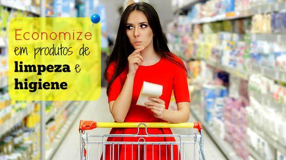 Economize MUITO em produtos de limpeza e higiene sem deixar de levar o que precisa
