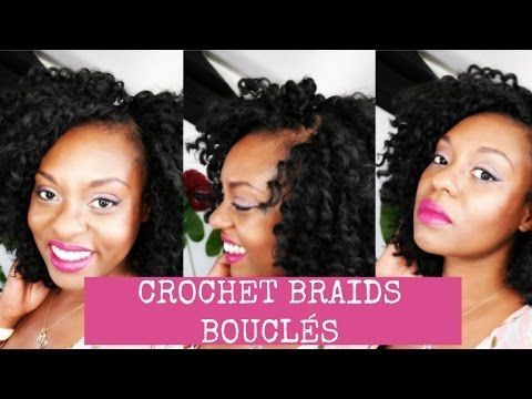 AFRO HAIR // HOW TO : Crochet Braids Bouclés - Protective style