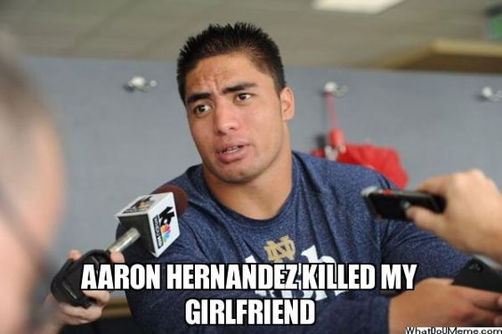 Aaron+Hernandez++Memes | AARON HERNANDEZ KILLED MY GIRLFRIEND - | What Do U Meme - Make A Meme