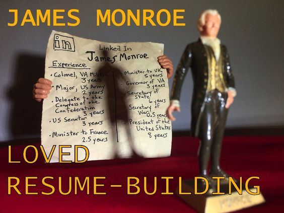 James Monroe had the most impressive resume of any US president - most impressive resume