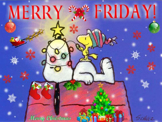 Merry Friday! snoopy weekend friday happy friday christmas friday greeting friday quote friday blessings: