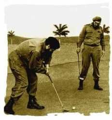 Fidel and Che on the links (for real)