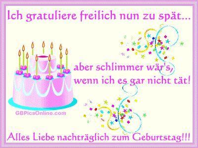 Geburtstag Nachtraglich Gb Pics Geburtstagswunsche Gluckwunsche