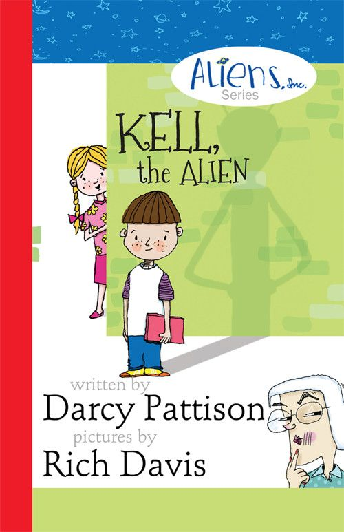 Kell, the Alien | The Aliens Inc. Series, Book 1 | Mims House Short Chapter Book