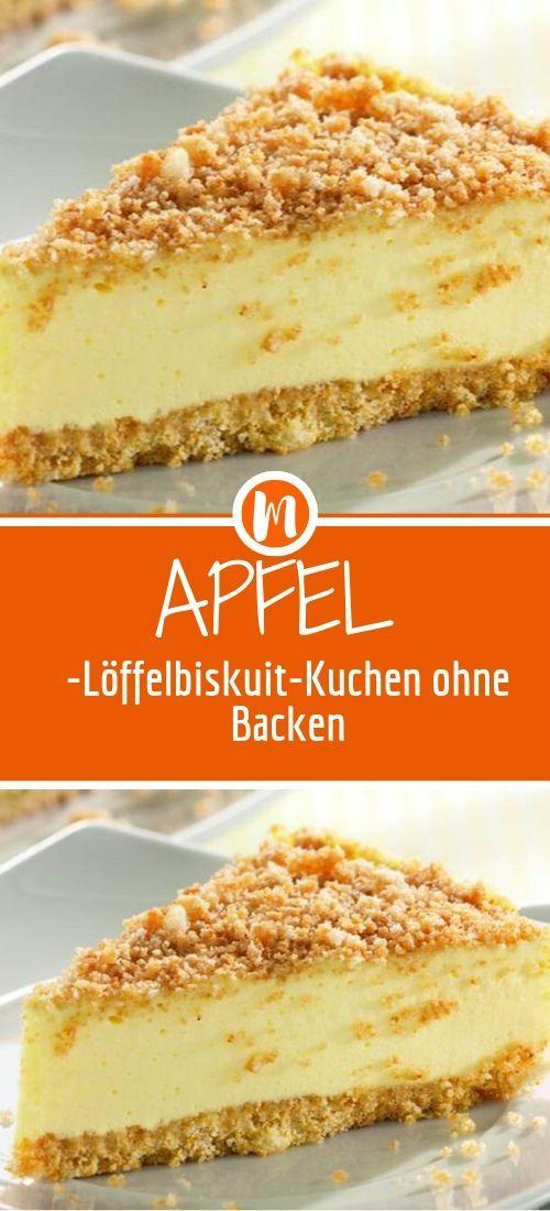 Apfel Loffelbiskuit Kuchen Ohne Backen Einfach Lecker Kuchen Ohne Backen Kuchen Und Torten Rezepte Kuchen