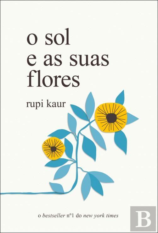 Bertrand Pt O Sol E As Suas Flores Dicas De Livros Listas De