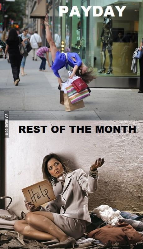 En haut : Jour de paye !!! En bas : Fin du mois...: