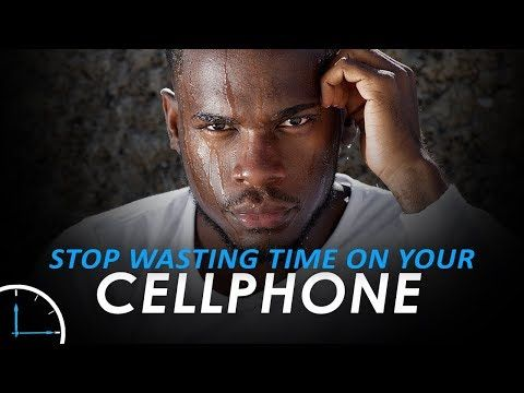 Stop Wasting Time On Your Cellphone New Motivational Video For