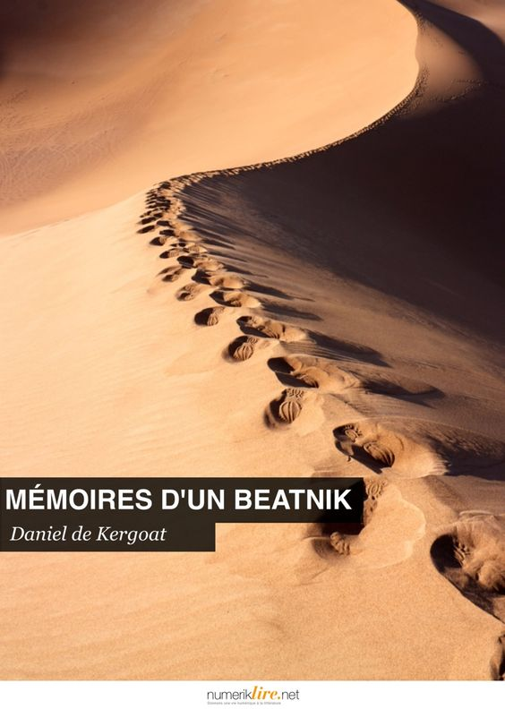 ebook Les mémoires d'un beatnik de Daniel de Kergoat