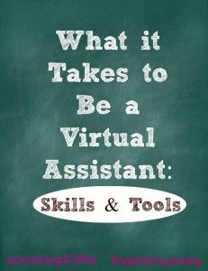 What it Takes to Be a Virtual Assistant: Skills #business #tips