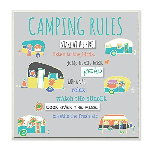 The Stupell Collection Camping Rules Wall Plaque Made Our List Of Inspirational And Funny Camping Quotes Camping Rules Camping Humor Camper Makeover