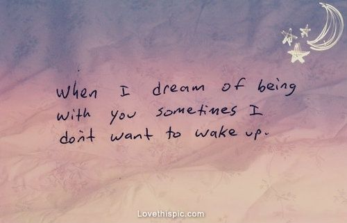 Quotes About Dreams And Love Enchanting The Love Quotes Are Much Used In Everyday Life As On The Facebook
