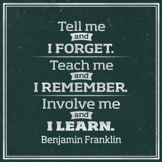 TEACHER_QUOTES_tell-me-ben-franklin