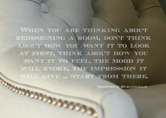 interior design quote, josephine burlingham | inspiration life by, Innenarchitektur ideen