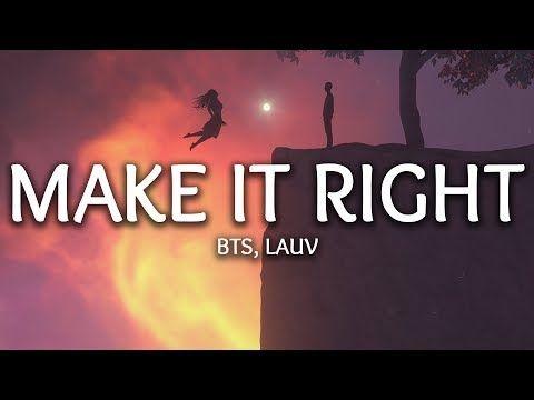 Bts Lauv Make It Right Lyrics Han Rom Eng 가사 방탄소년단