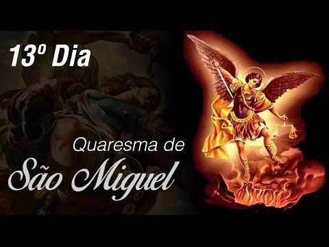 13º Dia Da Quaresma A Sao Miguel Arcanjo Com Padre Roberto