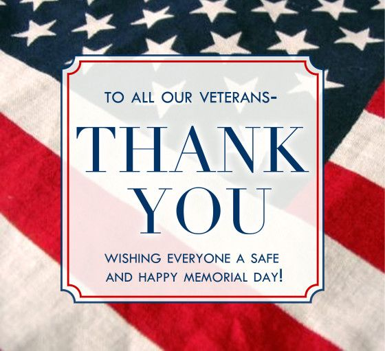 To Our Veterans Thank You soldiers flag patriotic holiday memorial day united states happy memorial day memorial day quotes
