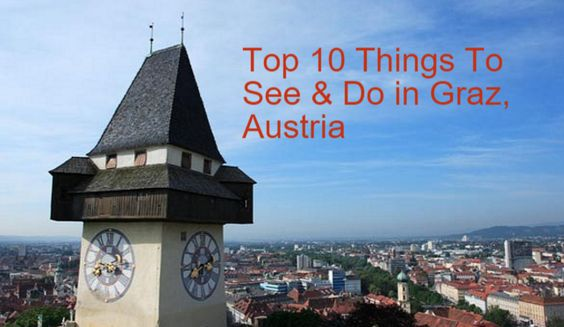 You need to know The Top 10 Things To See & Do in Graz, Austria share http://sharetravelnews.blogspot.my/2016/03/you-need-to-know-top-10-things-to-see.html