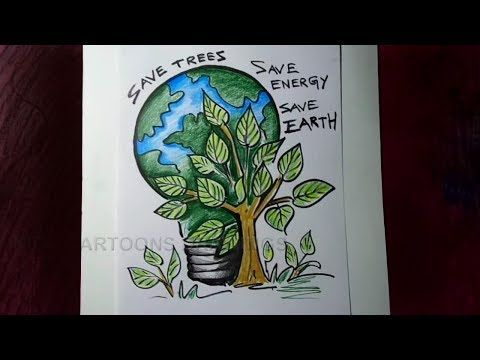 How To Draw Save Trees Save Energy Save Earth Poster Drawing