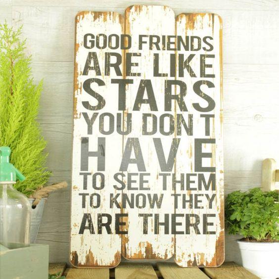 Cartel de madera Good friends are like stars: