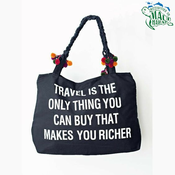Travel is the only thing you can buy that makes you richer..