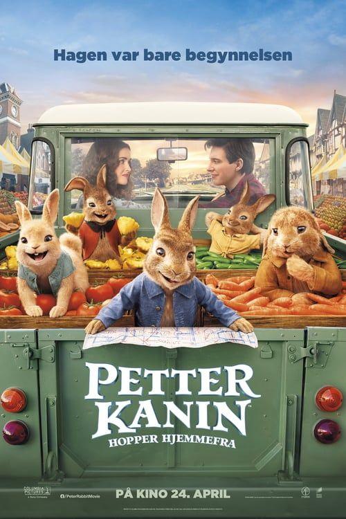 Regarder Peter Rabbit 2 The Runaway Complet Francais Sub In Hd 720p Video Quality En 2020 Films Complets Film Gratuit Film