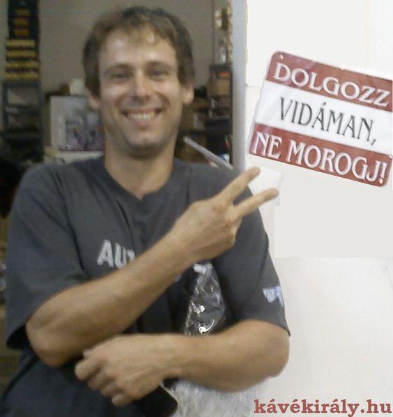 Dolgozz vidáman! :) Ezt a táblát egy budapesti munkaruha raktár bejáratánál fotóztam Sziget fesztivál idején :)
