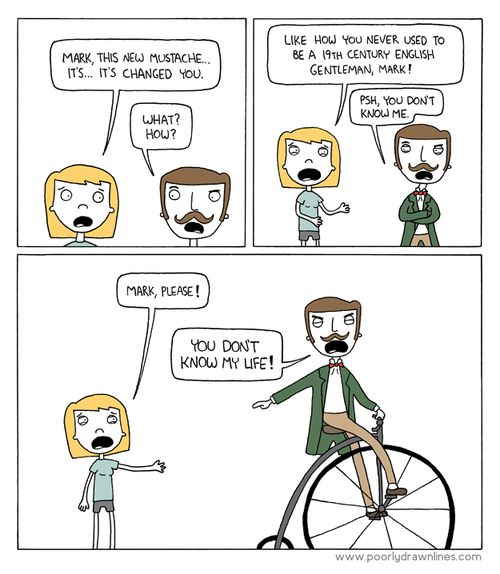 (via Poorly Drawn Lines – New Mustache)