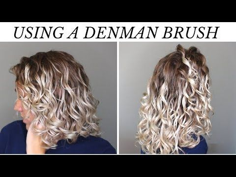 How To Use The Denman Brush On 2b 3a Curls Wet To Dry Routine