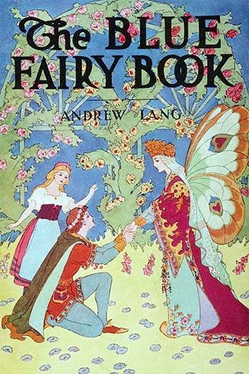 """The Blue Fairy Book by Andrew Lang, a classic collection of folk and fairytales, first published in 1889. / An anthology of children's stories which portray the people and creatures of a fantasy world, includes such tales as """"Hansel and Gretel,"""" and """"Beauty and the Beast.""""."""