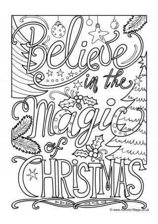 Believe In The Magic Of Christmas Colouring Page Christmas Coloring Pages Coloring Pages Colouring Pages
