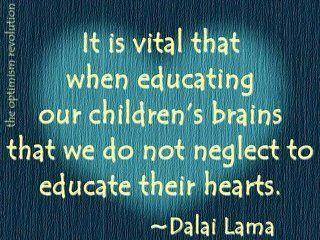 Educate their hearts