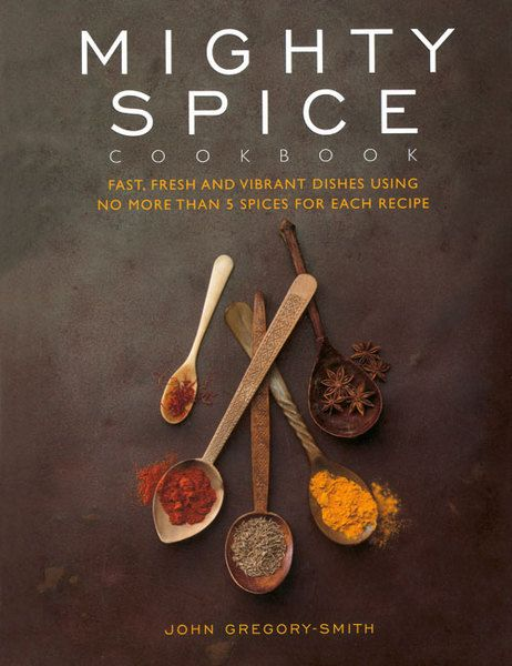 Mighty Spice Cookbook - Hardback - 9781844839919 - John Gregory-Smith